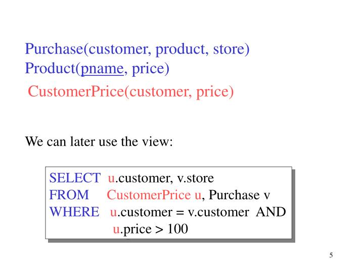 Purchase(customer, product, store)