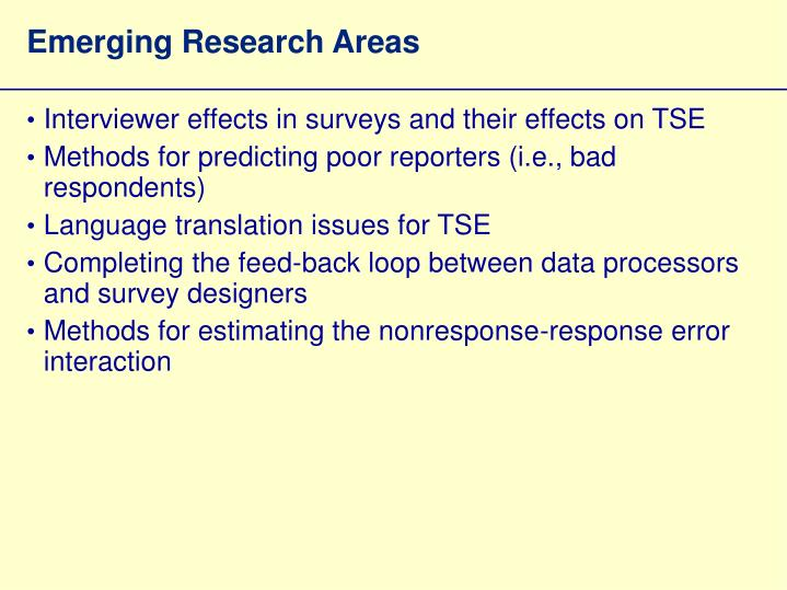 Emerging Research Areas