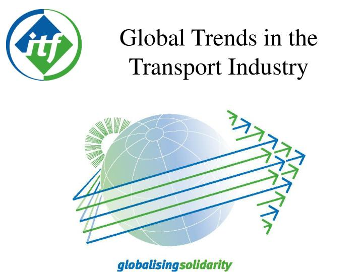 global trends in the transport industry n.