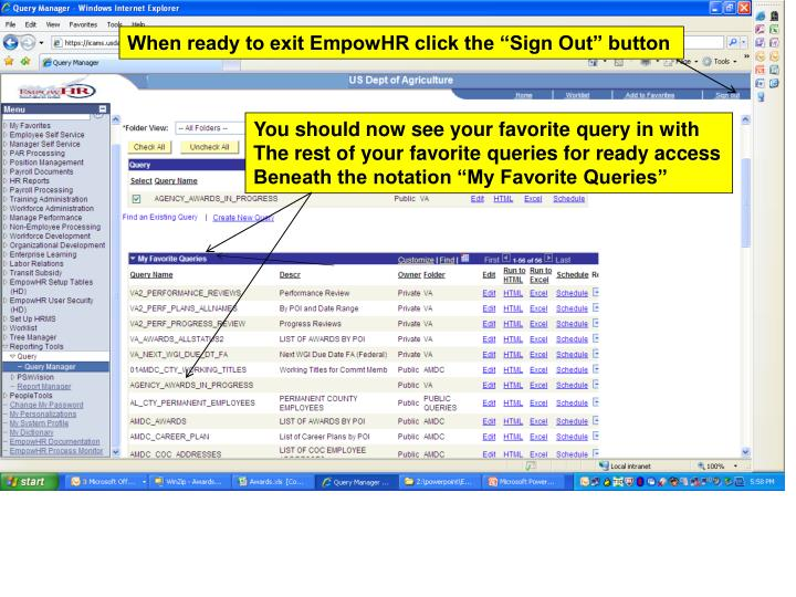 """When ready to exit EmpowHR click the """"Sign Out"""" button"""