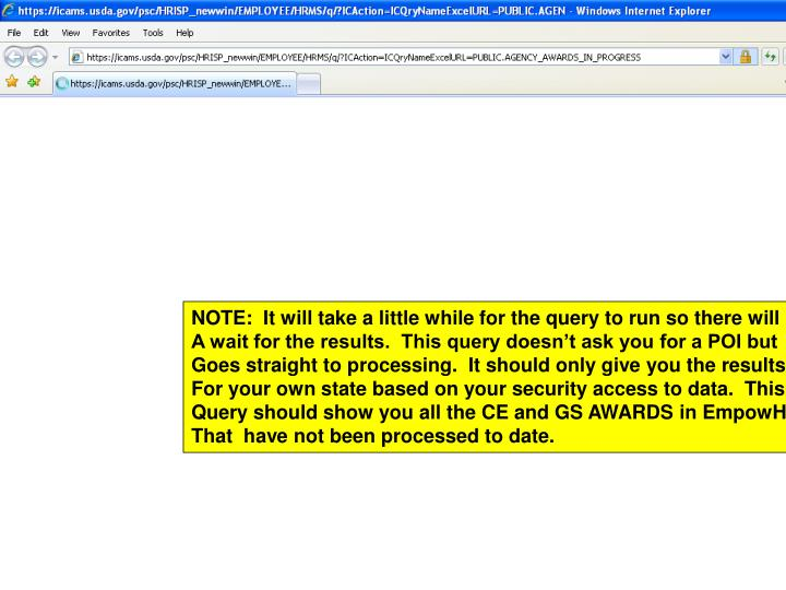 NOTE:  It will take a little while for the query to run so there will be