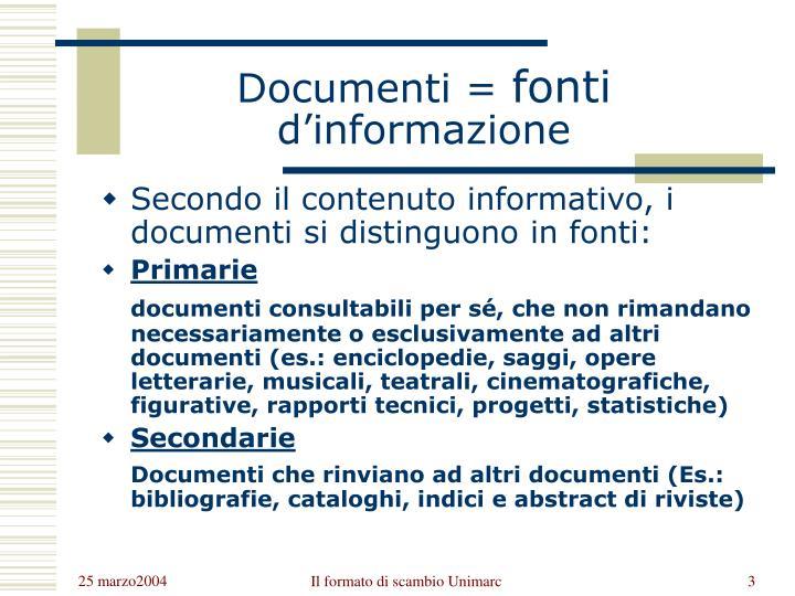 Documenti fonti d informazione