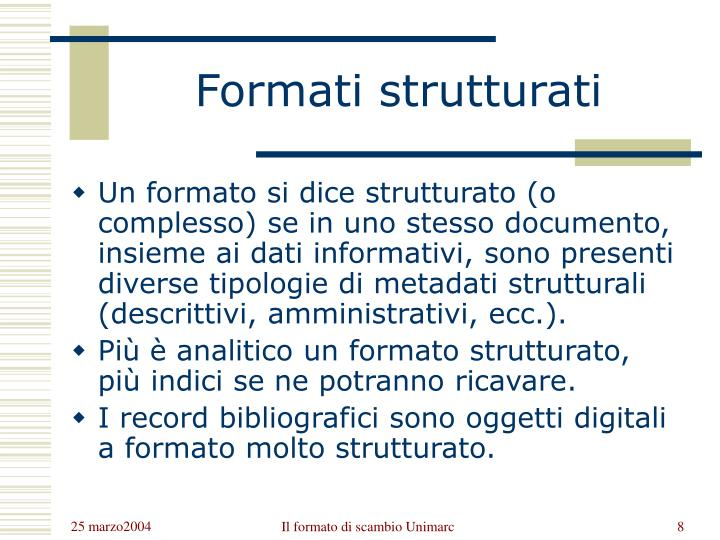 Formati strutturati