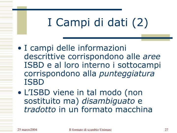 I Campi di dati (2)