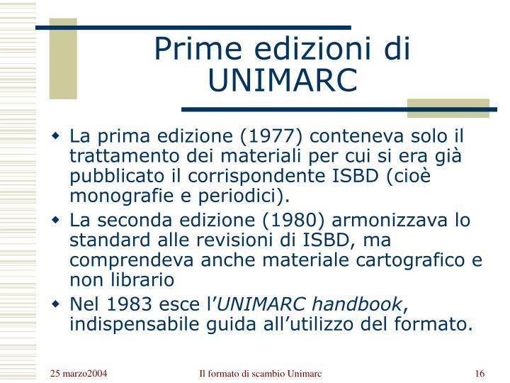 Prime edizioni di UNIMARC