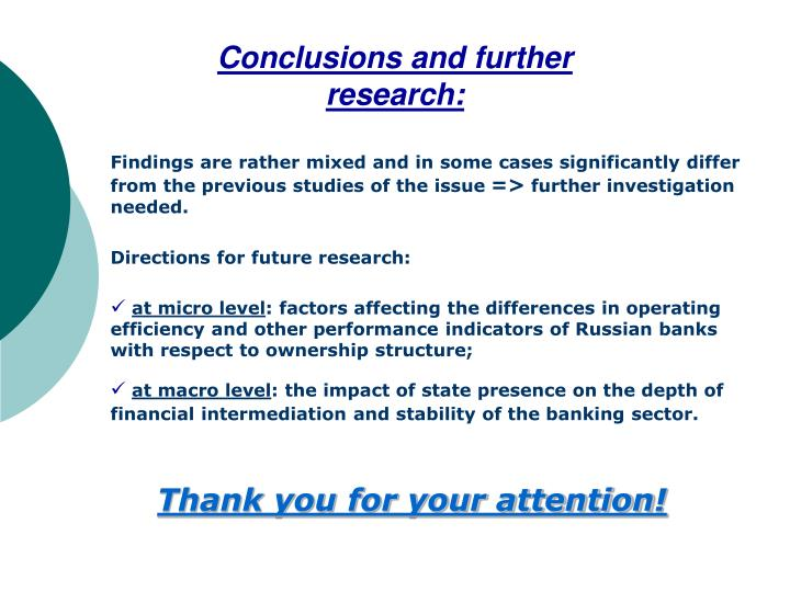 Conclusions and further research: