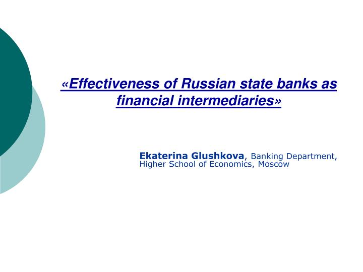 Effectiveness of russian state banks as financial intermediaries