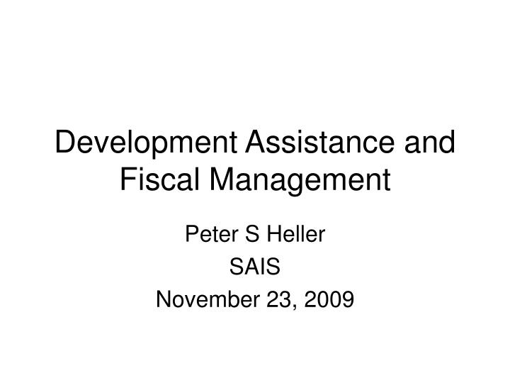 development assistance and fiscal management n.
