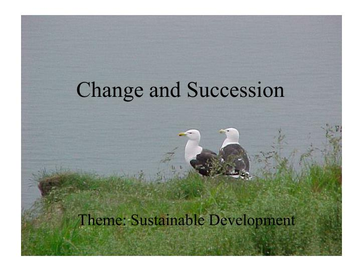 change and succession n.