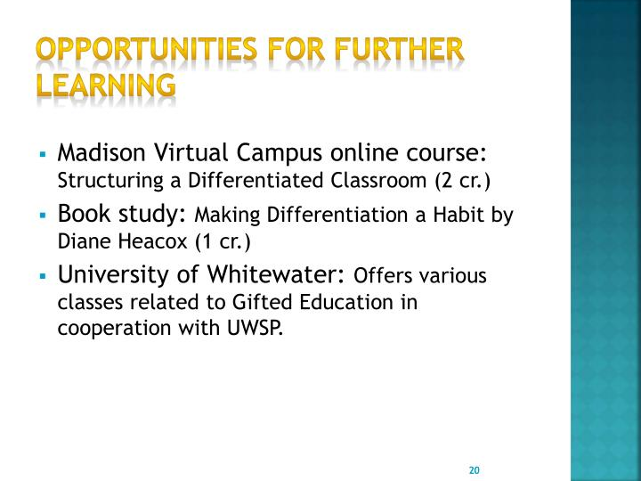 Opportunities for further learning