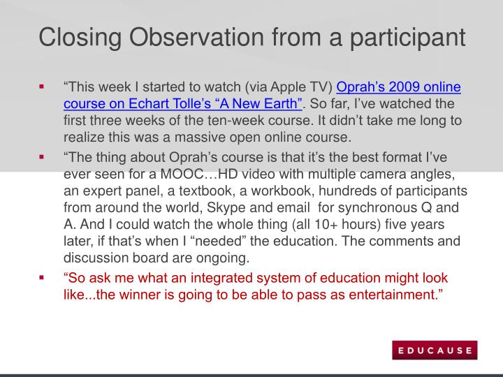 Closing Observation from a participant