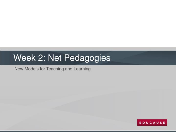 Week 2: Net Pedagogies
