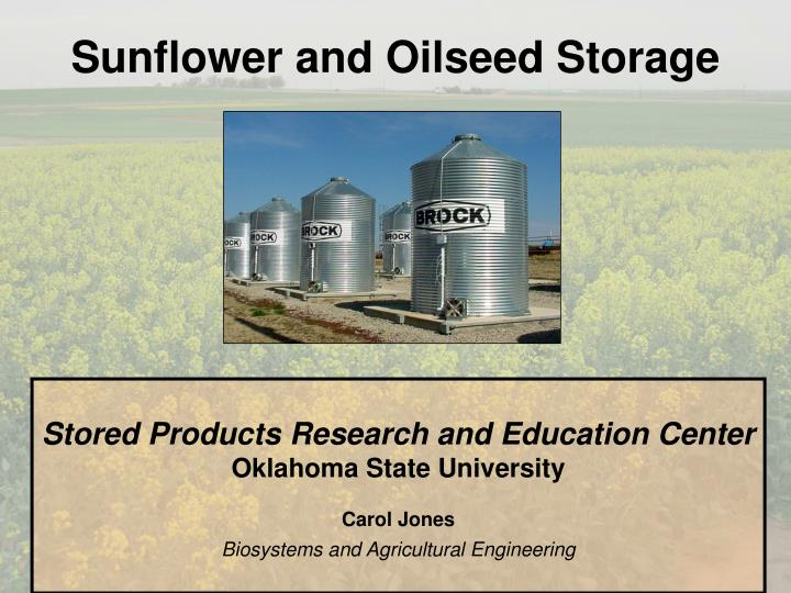 sunflower and oilseed storage n.