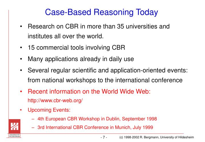 Case-Based Reasoning Today