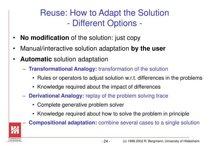 Reuse: How to Adapt the Solution