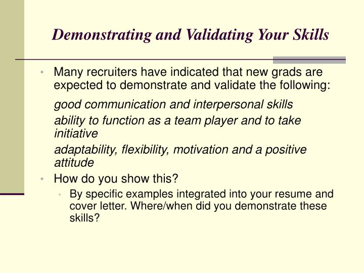 Demonstrating and Validating Your Skills