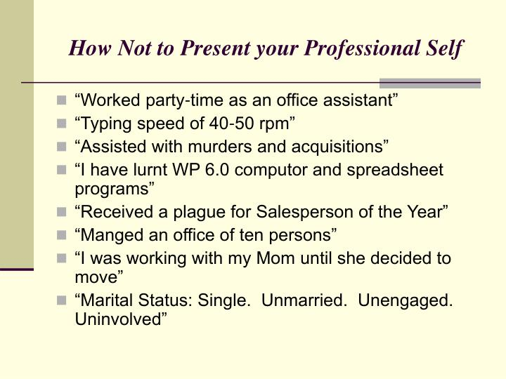 How Not to Present your Professional Self