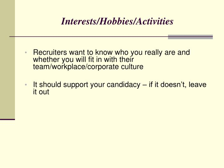Interests/Hobbies/Activities
