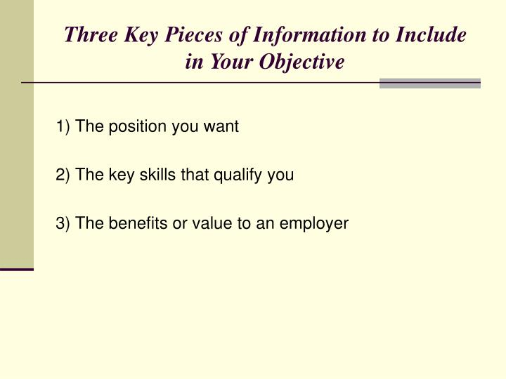 Three Key Pieces of Information to Include in Your Objective