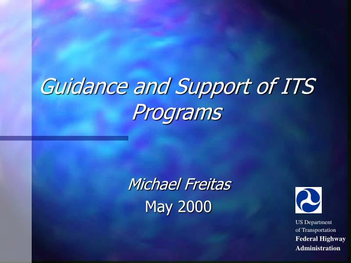 guidance and support of its programs n.