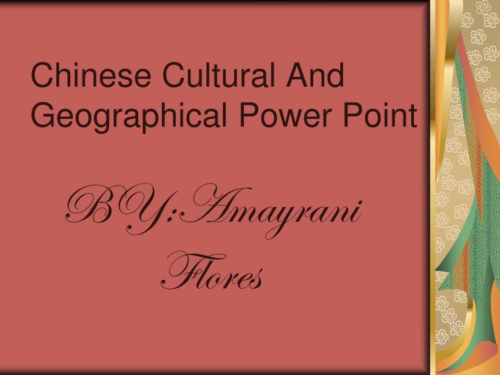chinese cultural and geographical power point n.
