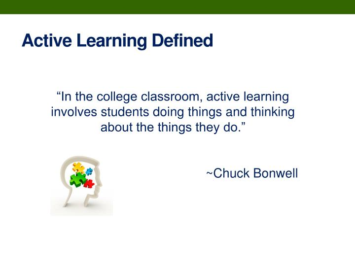 Active Learning Defined
