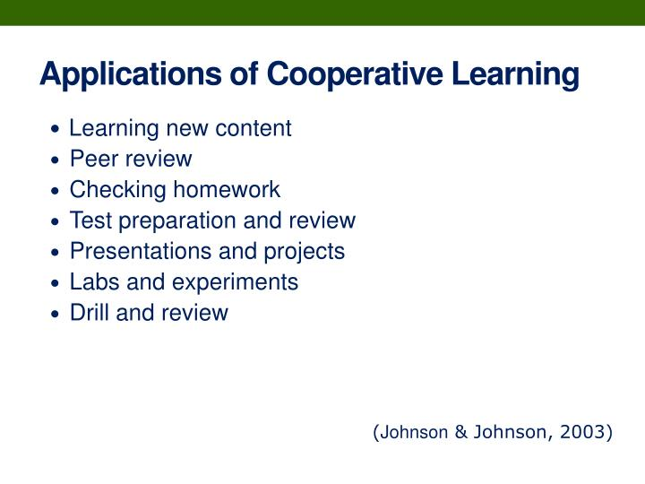 Applications of Cooperative Learning