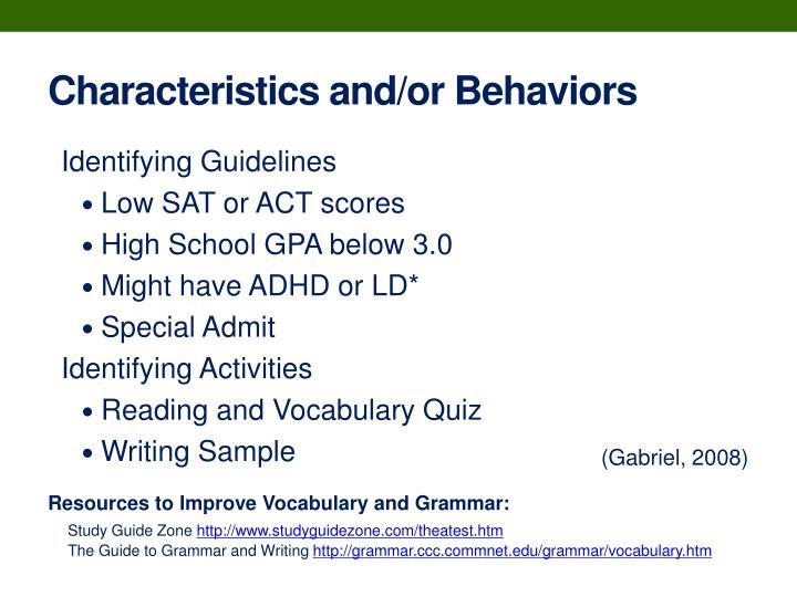 Characteristics and/or Behaviors