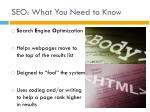 seo what you need to know