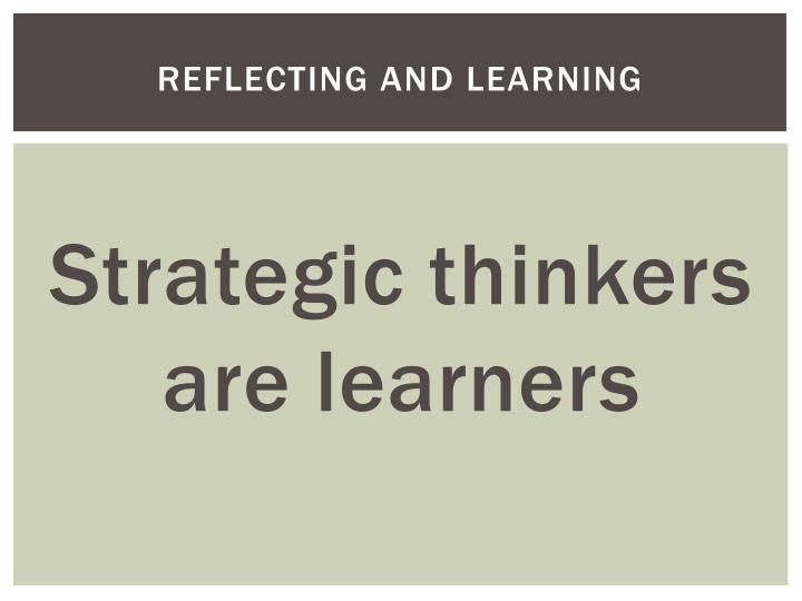 Reflecting and Learning
