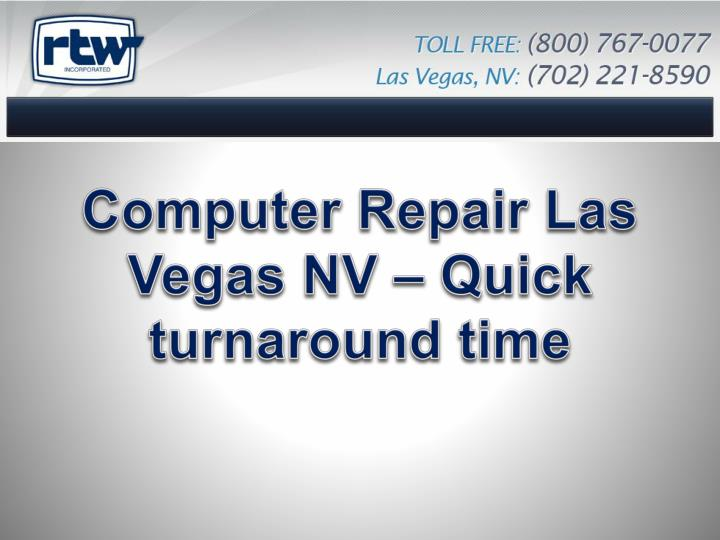computer repair las vegas nv quick turnaround time n.