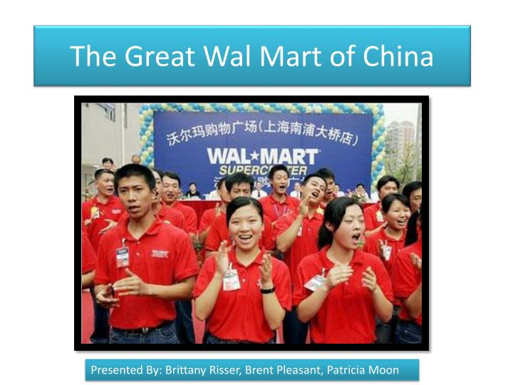 the great wal mart of china n.