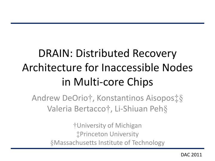 drain distributed recovery architecture for inaccessible nodes in multi core chips n.
