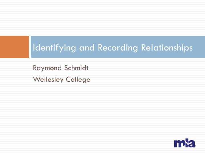 identifying and recording relationships n.