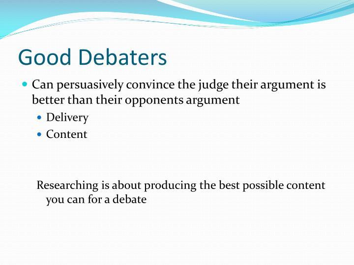 Good debaters