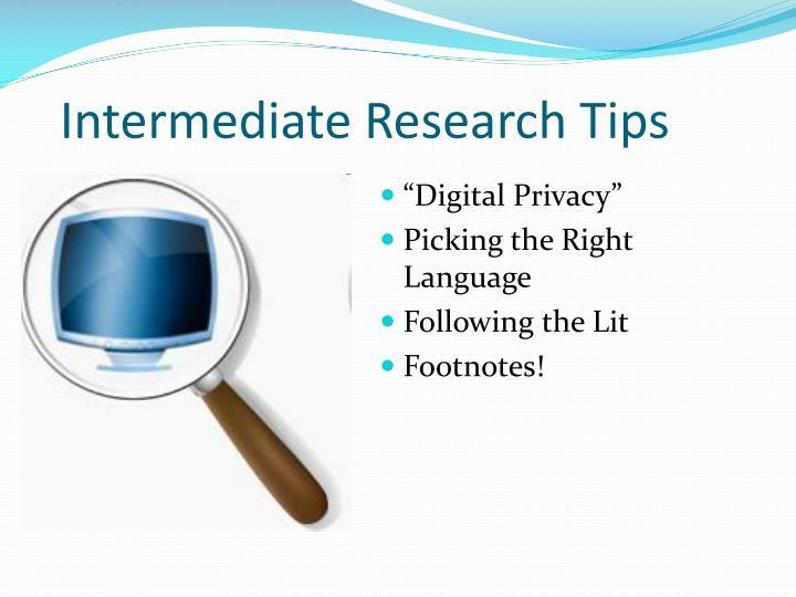 Intermediate Research Tips