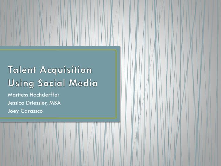 talent acquisition using social media n.