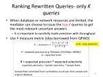 ranking rewritten queries only k queries