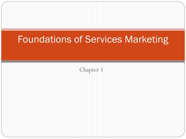 foundations of services marketing n.