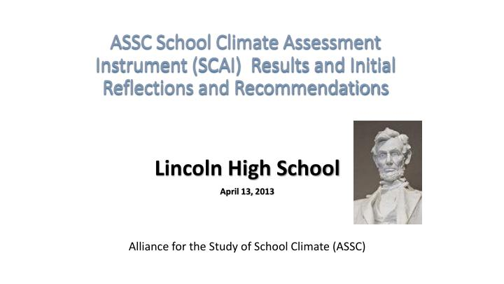 assc school climate assessment instrument scai results and initial reflections and recommendations n.