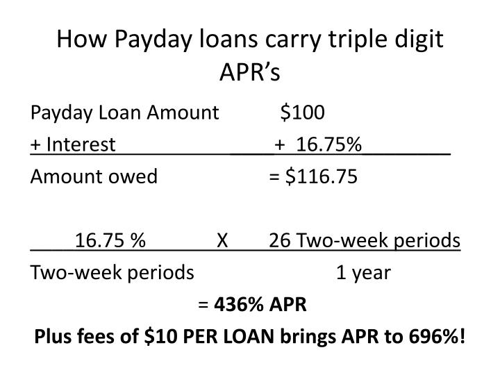 How Payday loans carry triple digit APR's