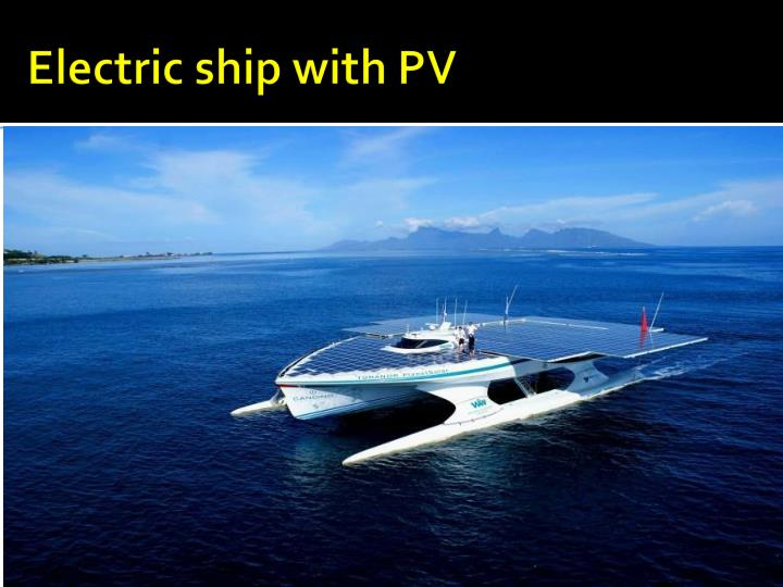 Electric ship with PV