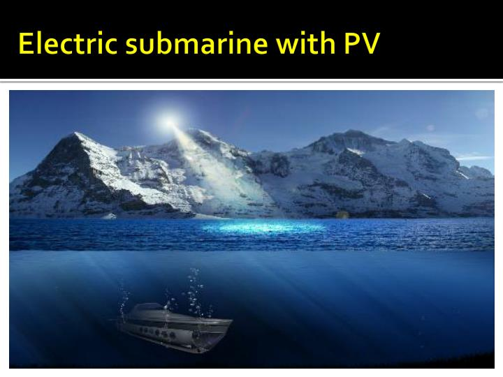Electric submarine with PV