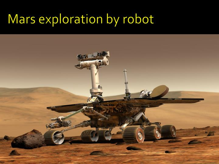Mars exploration by robot