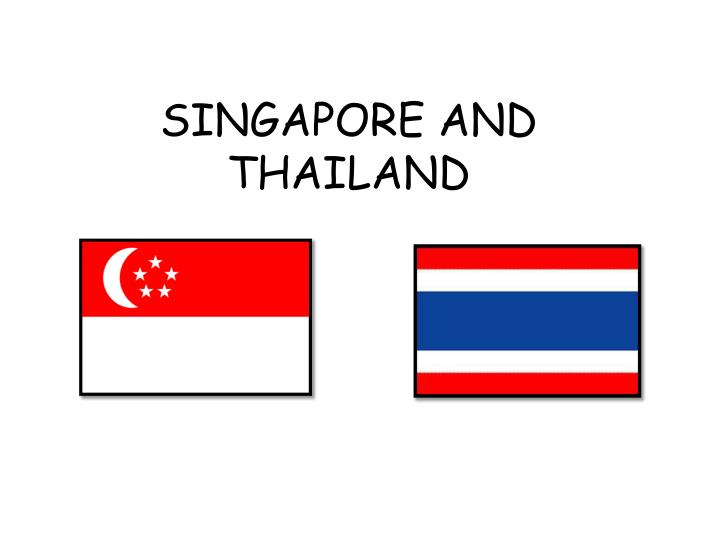 singapore and thailand n.