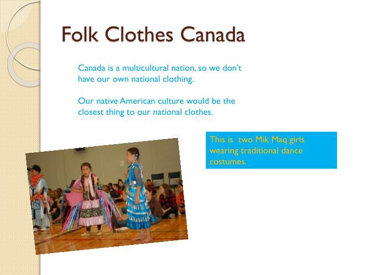 Folk Clothes Canada