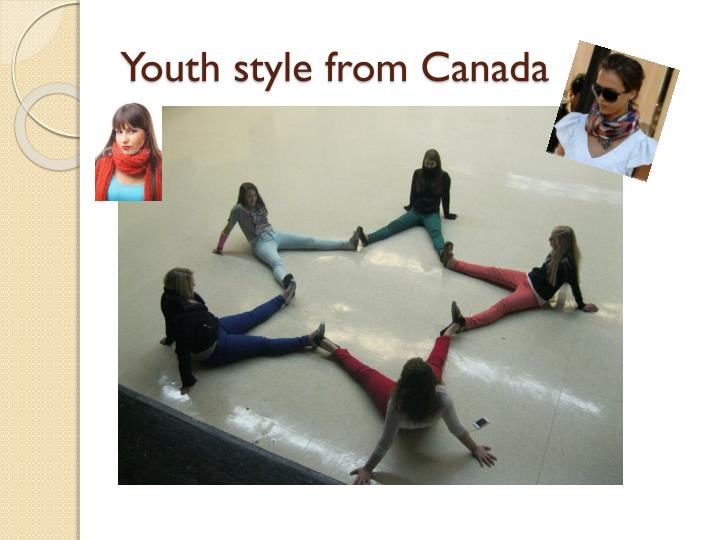 Youth style from Canada