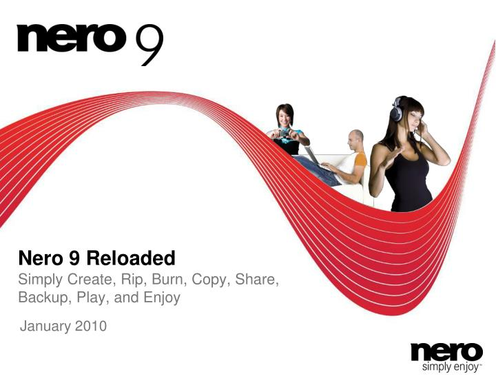 nero 9 reloaded simply create rip burn copy share backup play and enjoy n.
