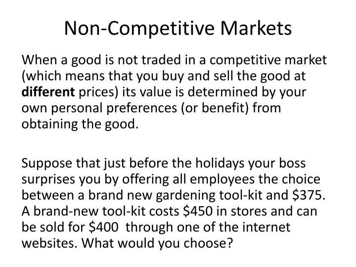 Non-Competitive Markets
