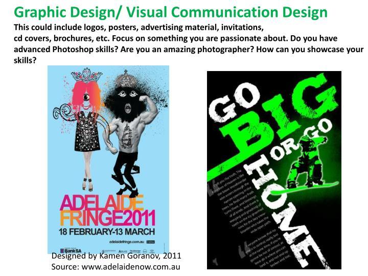 Graphic Design/ Visual Communication Design
